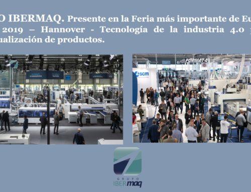 GRUPO IBERMAQ Presente en la Feria más importante de Europa; LIGNA 2019 – Hannover – Tecnología de la industria 4.0 para la individualización de productos.